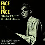 Songtexte von Baby Face Willette - Face to Face