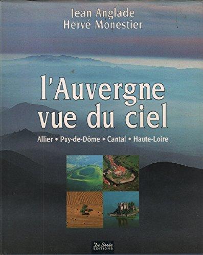 L'Auvergne vue du ciel