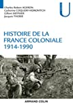 Histoire de la France coloniale - 1914-1990