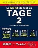 Le Grand Manuel du TAGE 2 - 120 fiches de cours, 10 tests blancs, 1000 questions + corrigés en vidéo - édition 2018