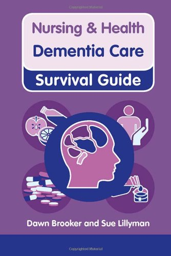 Dementia Care (Nursing and Health Survival Guides)
