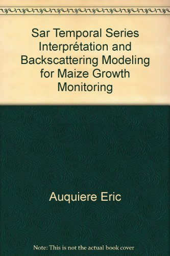 SAR temporal series interpretation and backscattering modelling for maize growth monitoring
