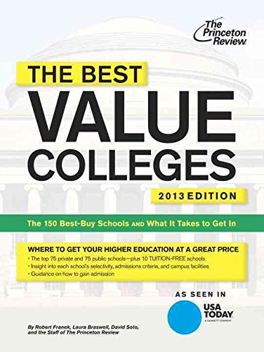 [Best Value Colleges 2013] (By: Princeton Review) [published: May, 2013]