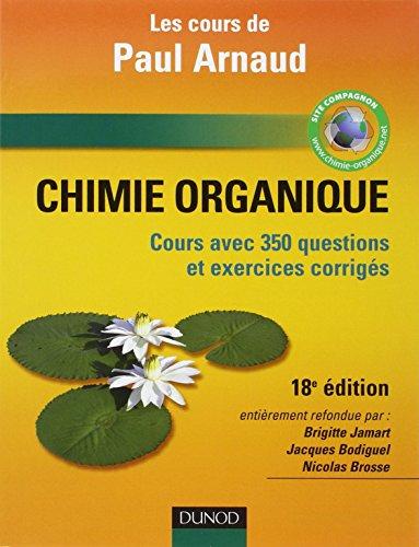 Chimie organique : Cours avec 350 questions et exercices corrigs