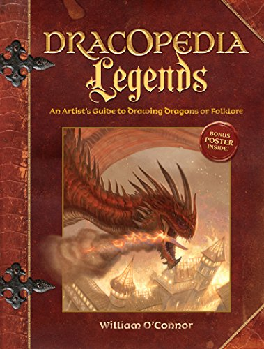 Dracopedia Legends: An Artist's Guide to Drawing Dragons of Folklore por William O'Connor
