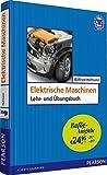 Elektrische Maschinen - Bafög-Ausgabe (Pearson Studium - Elektrotechnik)