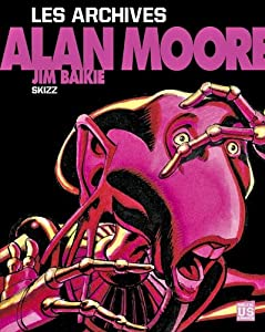 """Afficher """"Les archives Alan Moore Skizz"""""""