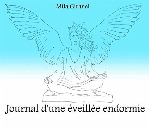 Journal d'une éveillée endormie par Mila Giranel