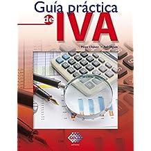 Guía práctica de IVA 2017 (Spanish Edition)