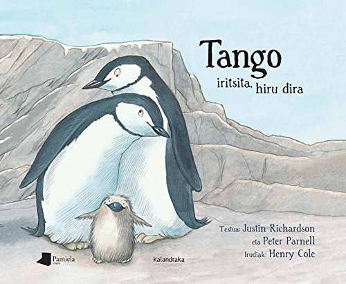 Tango iritsita, hiru dira (Tamaina Handia)