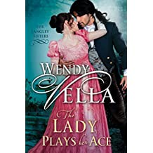 The Lady Plays Her Ace (The Langley Sisters Book 4) (English Edition)