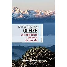 Les noisetiers du bout du monde de Georges-Patrick Gleize