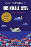 Unsinkable Mister Brown (Cruise Confidential Book 3)