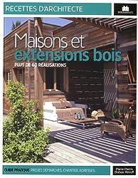 Maisons et extensions bois : Plus de 60 réalisations