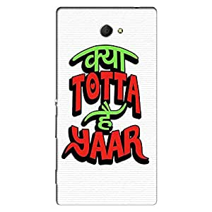 Mobo Monkey Designer Printed Back Case Cover for Sony Xperia M2 Dual :: Sony Xperia M2 Dual D2302 (Humor :: Totta :: Comic :: Cheesy :: Typography)