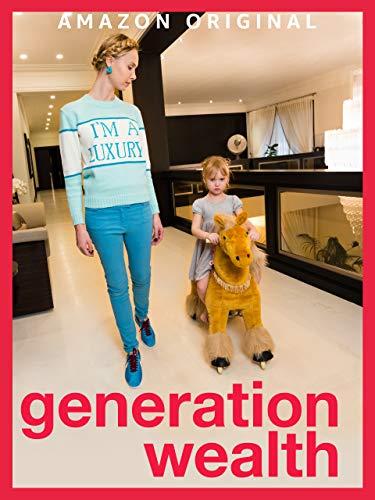 Generation Wealth [OV/OmU]