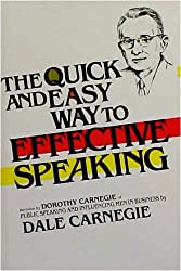 The Quick and the Easy Way to Effective Speaking