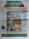 METRO [No 1036] du 25/10/2006 - le dernier clint eastwood evasion - visitez l'estonie ne nous divisons pas par fadela amara - arbitres au bord de la crise de nerfs - frederic thiriez - gasquet se paie safin - arnaud clement, julien benneteau et cyril saulnier les parisiens pour le vote des etrangers karl zero recree le vrai journal sur internet - leonie crevel n'ira pas en prison