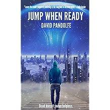 Jump When Ready