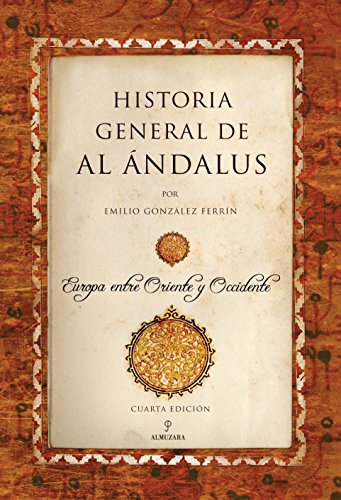 Historia General De Al Andalus (N. Ed.) (Al Ándalus)