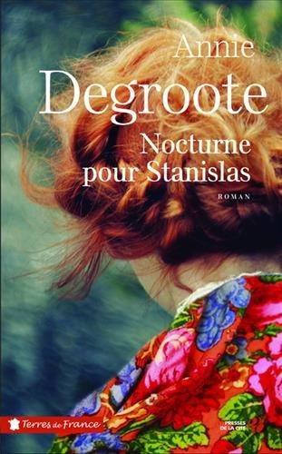 Nocturne pour Stanilas / Annie Degroote | Degroote, Annie. Auteur