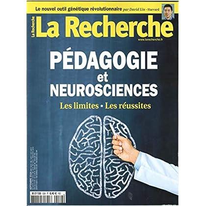 La Recherche N 539 Pedagogie et Neurosciences - Septembre 2018