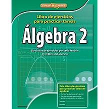 Algebra 2: Libro de Ejercicios Para Practicar Tareas