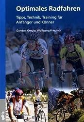 Optimales Radfahren: Tipps, Technik, Training für Anfänger und Könner