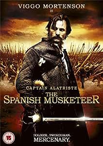 Captain Alatriste - The Spanish Musketeer [DVD]