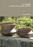 Le Lapita : à l'origine des sociétés d'Océanie