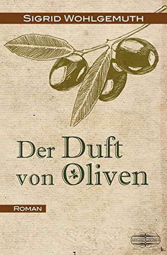 der-duft-von-oliven-roman