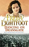 Dancing on Deansgate by Freda Lightfoot (2003-11-24)