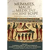 Mummies, Magic and Medicine in Ancient Egypt: Multidisciplinary Essays for Rosalie David