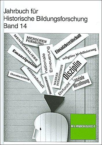 Jahrbuch für Historische Bildungsforschung. Band 14