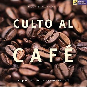Culto Al Cafe / The Coffee Cult