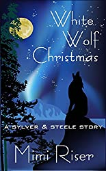 White Wolf Christmas (Sylver & Steele) (English Edition)