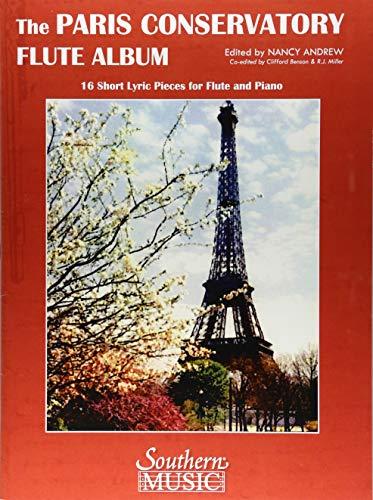 Paris Conservatory Flute Album: 16 Short Lyric Pieces for Flute and Piano: For Flute and Piano - Andrew Short