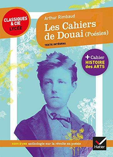 Les Cahiers de Douai (Poésies): suivi d'une anthologie sur la révolte en poésie par Arthur Rimbaud
