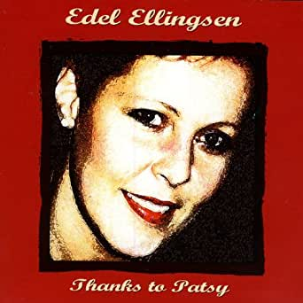 Edel Ellingsen Thanks To Patsy