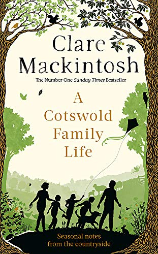 A Cotswold Family Life por Clare Mackintosh