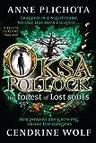 Oksa Pollock: The Forest of Lost Souls (Oksa Pollock 2)