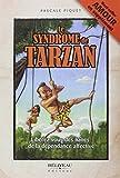 le syndrome de tarzan n e by pascale piquet