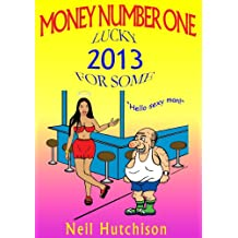 Money Number One (English Edition)