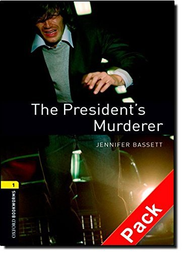 oxford-bookworms-library-stage-1-the-presidents-murderer-audio-cd-pack-oxford-bookworms-elt-by-jenni