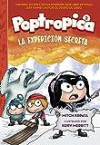 La expedición secreta (Poptropica 2) (Jóvenes lectores)