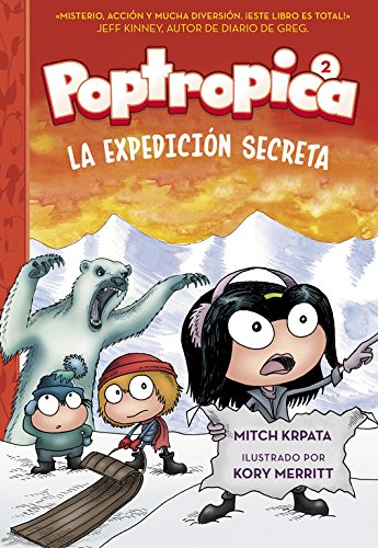 La expedición secreta (Poptropica 2) (Jóvenes lectores) por Mitch Krpata