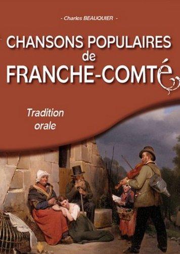 Chansons populaires de Franche Comte par Charles Beauquier