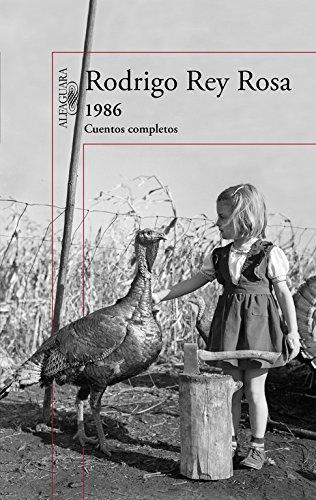 Descargar Libro 1986. Cuentos Completos (HISPANICA) de Rodrigo Rey Rosa