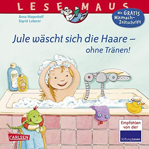 LESEMAUS 116: Jule wäscht sich die Haare - ohne Tränen! (116) -