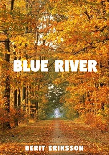 Blue River (Swedish Edition) por Berit  Eriksson